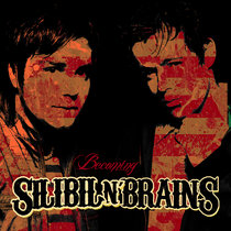 Becoming Silibil N' Brains cover art