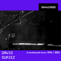 David Duriez - Unreleased Traxx from between 1996 and 2003 cover art