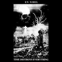 Time Destroys Everything cover art