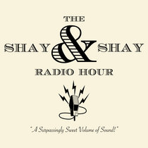 The Shay & Shay Radio Hour cover art