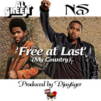 Al Green and Nas - Free At Last (My Country) prod by Djaytiger cover art