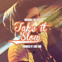 Take It Slow - Prod by Loud Lord cover art