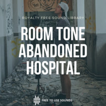 Scary Room Tone Sounds Abandoned Military Hospital Zagreb cover art