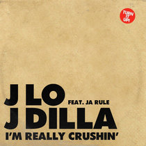 J Dilla & J. Lo - I'm Really Crushin' (Amerigo Gazaway Blend) cover art
