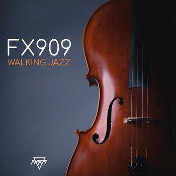 Walking Jazz by FX909