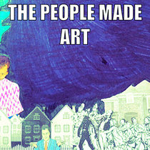 The People Made Art cover art