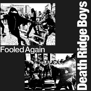 """Fooled Again"" EP by Death Ridge Boys"