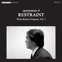 Work Release Program, Vol. 3: Restraint cover art