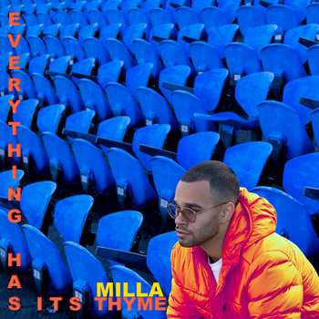 Everything Has Its Thyme by Milla Thyme