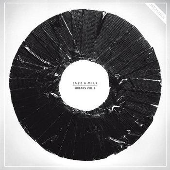 Jazz&Milk Breaks Vol.2 EP by Various Artists