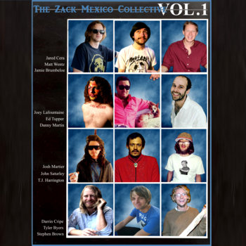 The Zack Mexico Collective Vol. 1 by Zack Mexico Collective
