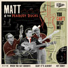 "Matt & The Peabody Ducks ""You  can't beat me"" EP Cover Art"
