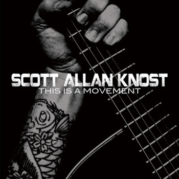 This Is A Movement by Scott Allan Knost