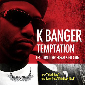 Temptation featuring Triplebeam and Gil Cruz by K Banger