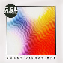 Gel Abril - Sweet Vibrations cover art