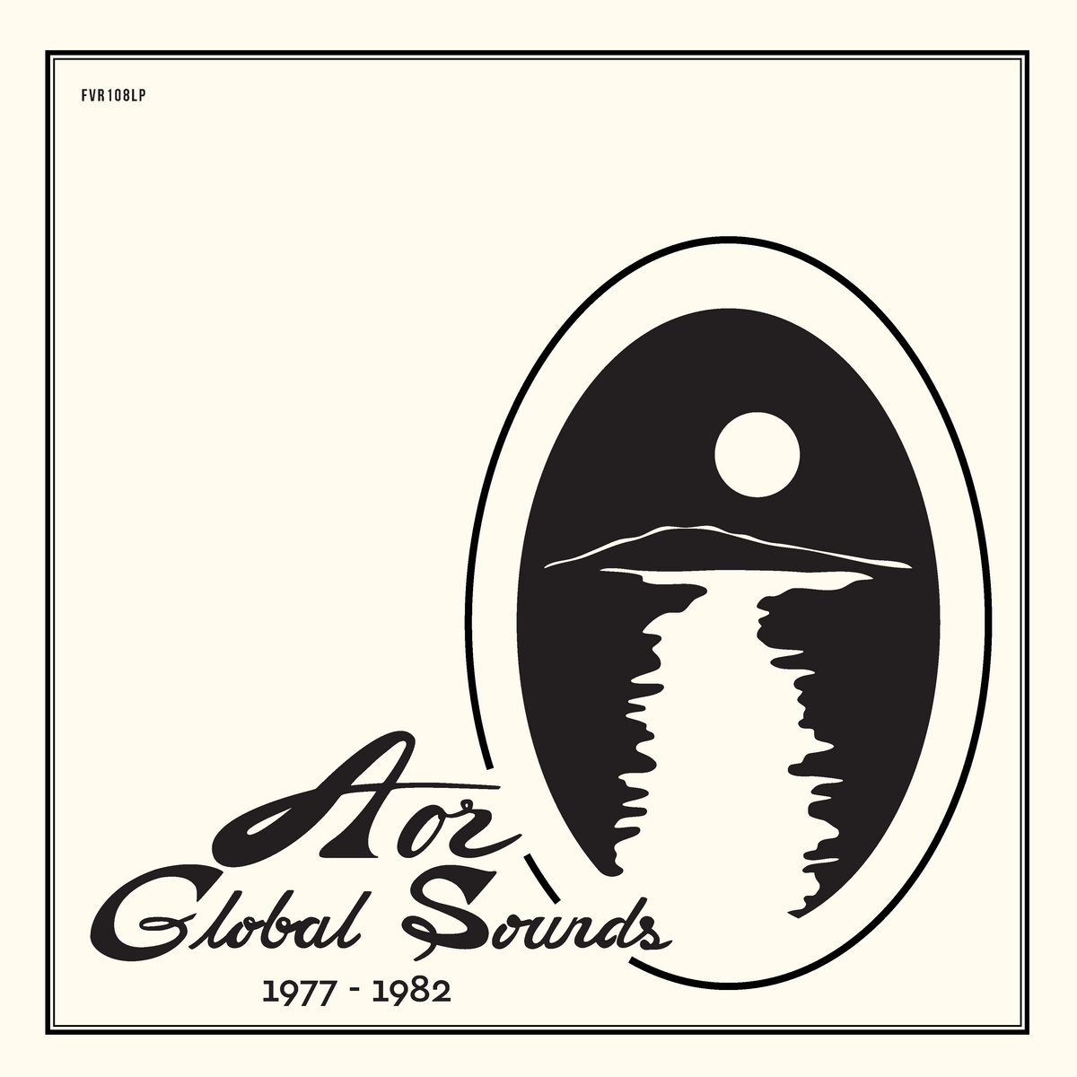 aor global sounds 1977 1982 selected by charles maurice