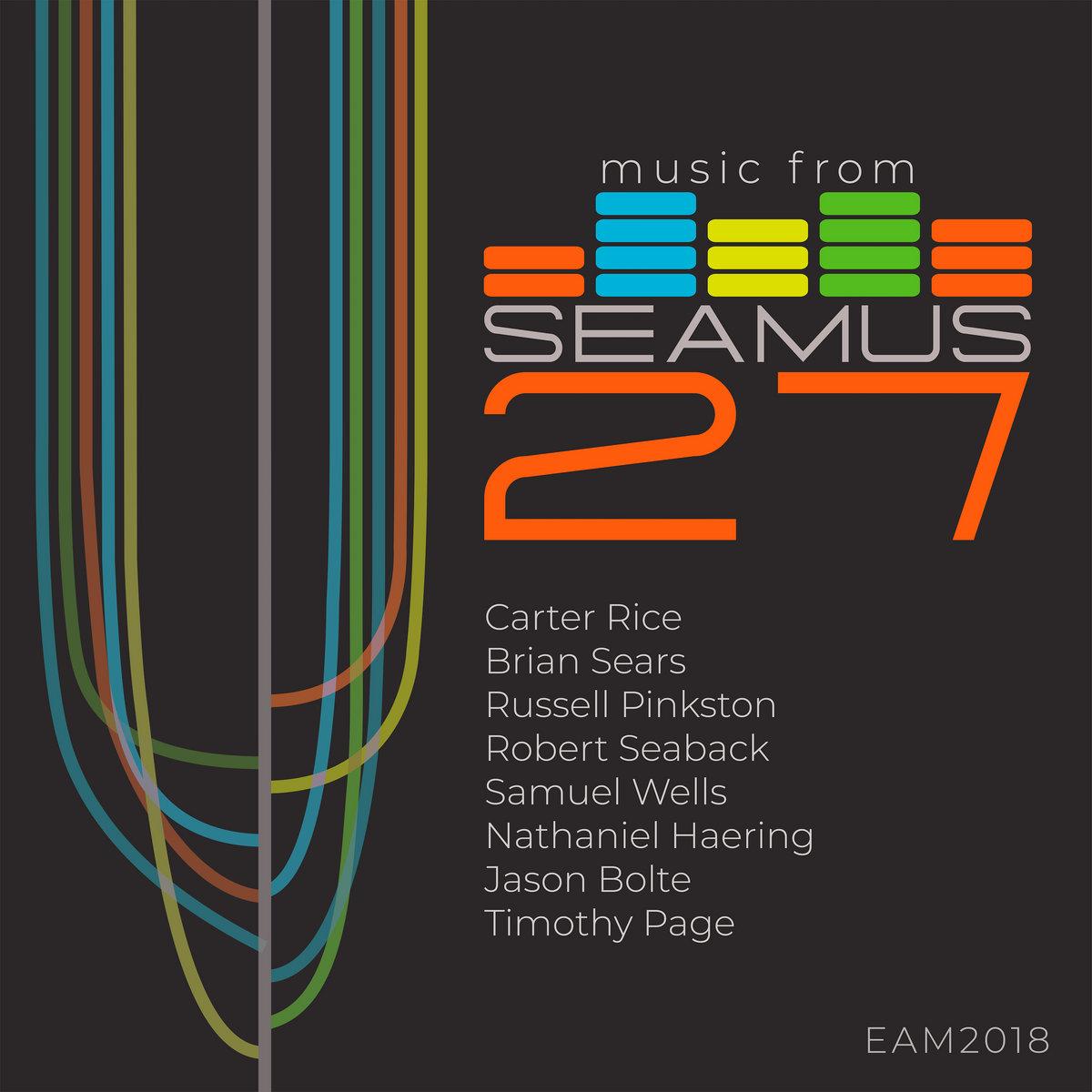 Music from SEAMUS Volume 27 | New Focus Recordings