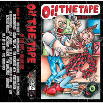 Oi! The Tape Volume One cover art