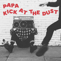 Kick At The Dust cover art