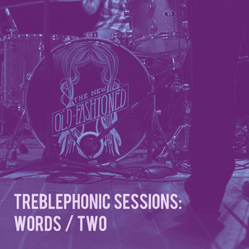 Treblephonic Sessions Vol. 2 by The New Old-Fashioned