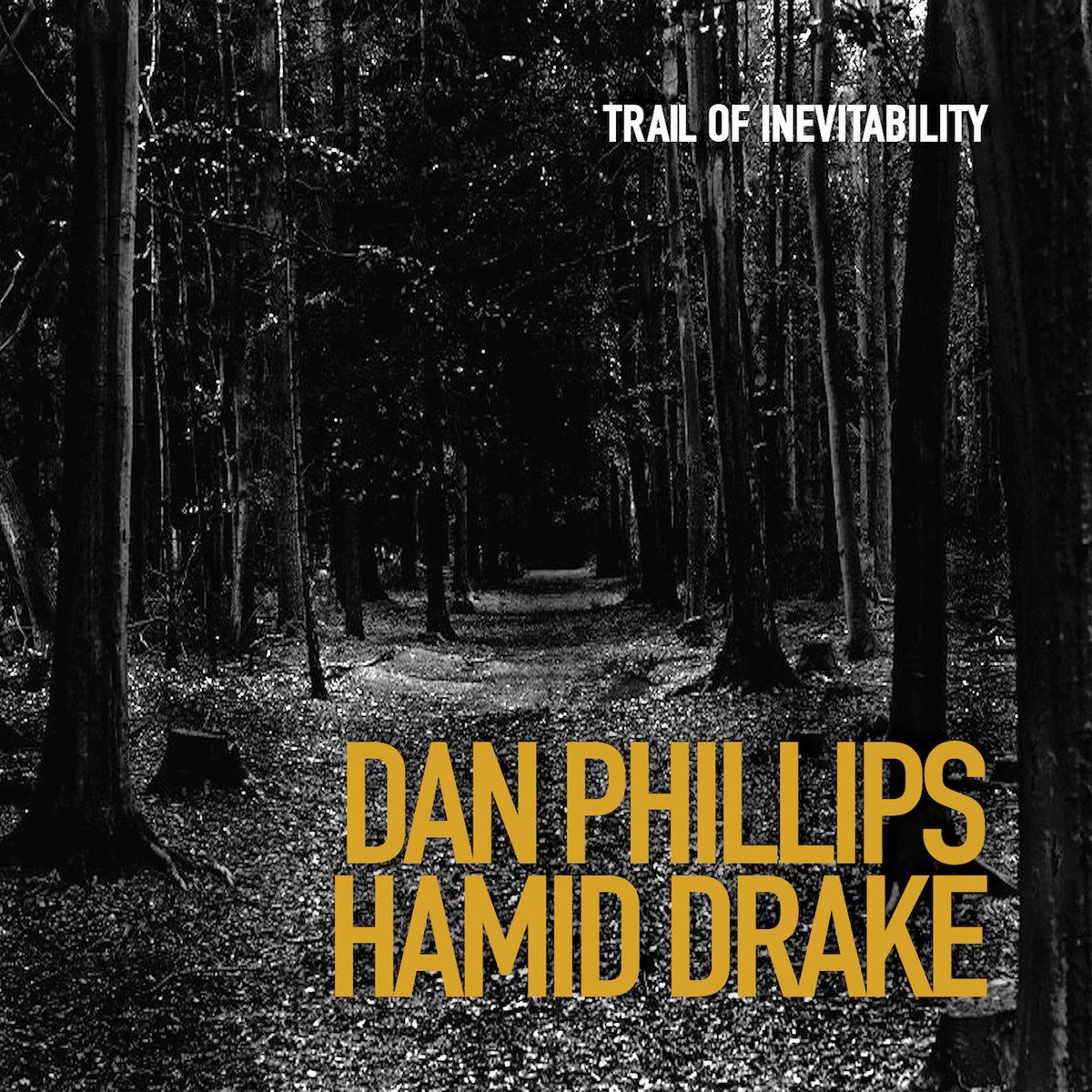 Trail of Inevitability | Dan Phillips
