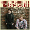 Hard To Shake It Hard To Love It Cover Art