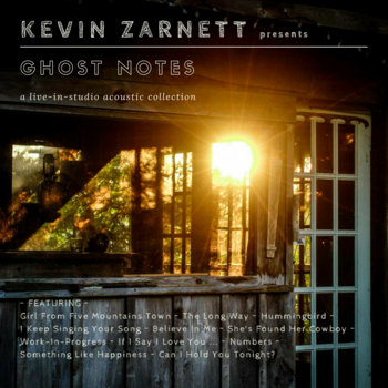 Ghost Notes by Kevin Zarnett