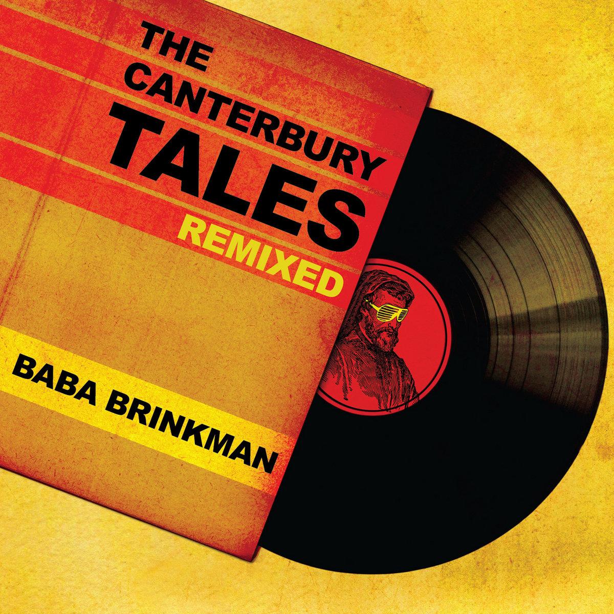 The Canterbury Tales Remixed Baba Brinkman