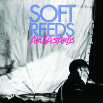 Soft Reeds Are Bastards cover art