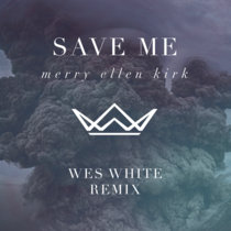 Save Me (Wes White Remix) cover art