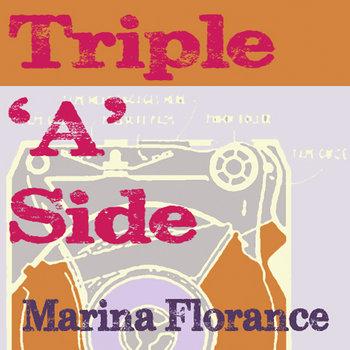 Triple 'A' Side by Marina Florance