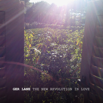 The New Revolution in Love EP by Ger Lane