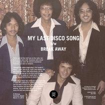 My Last Disco Song b/w Break Away (AGS-7004) cover art