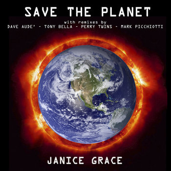 Save The Planet-EP by Janice Grace