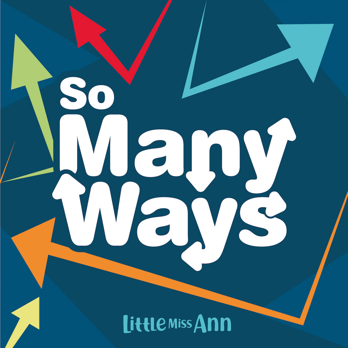 So Many Ways by Little Miss Ann