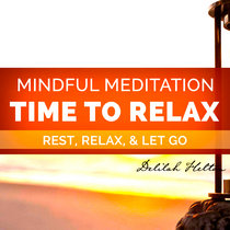 Time To Relax - Guided Meditation For Deep Relaxation cover art