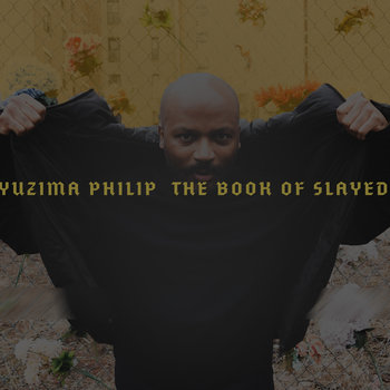 The Book Of Slayed by Yuzima Philip