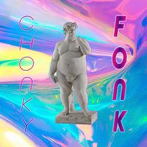 Chonky Fonk cover art
