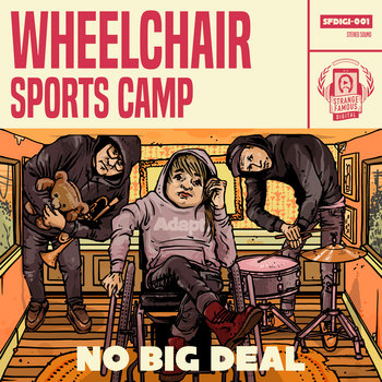 NO BIG DEAL by Wheelchair Sports Camp