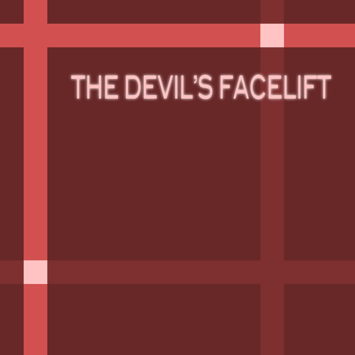 The Devil's Facelift | Akatriel