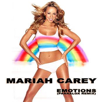 Mariah Carey - Emotions (Parralox Remix V1)