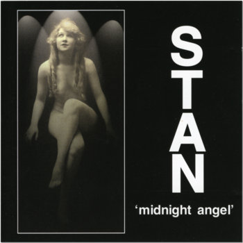 MIDNIGHT ANGEL by STAN
