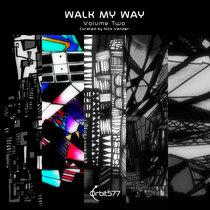 Walk My Way - Volume Two cover art