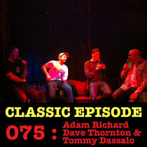 Ep 075 : LIVE! Adam Richard, Dave Thornton & Tommy Dassalo love the 06/06/13 Letters cover art