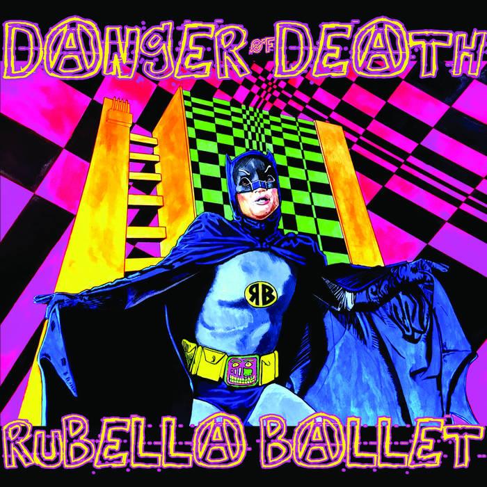 Rubella Ballet