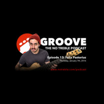 Groove – Episode #13: Felix Pastorius cover art