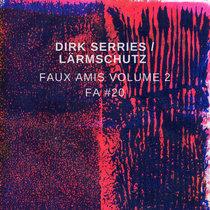 Faux Amis vol. 2: Dirk Serries cover art