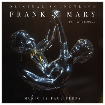Frank & Mary (Original Soundtrack) by Paul Terry