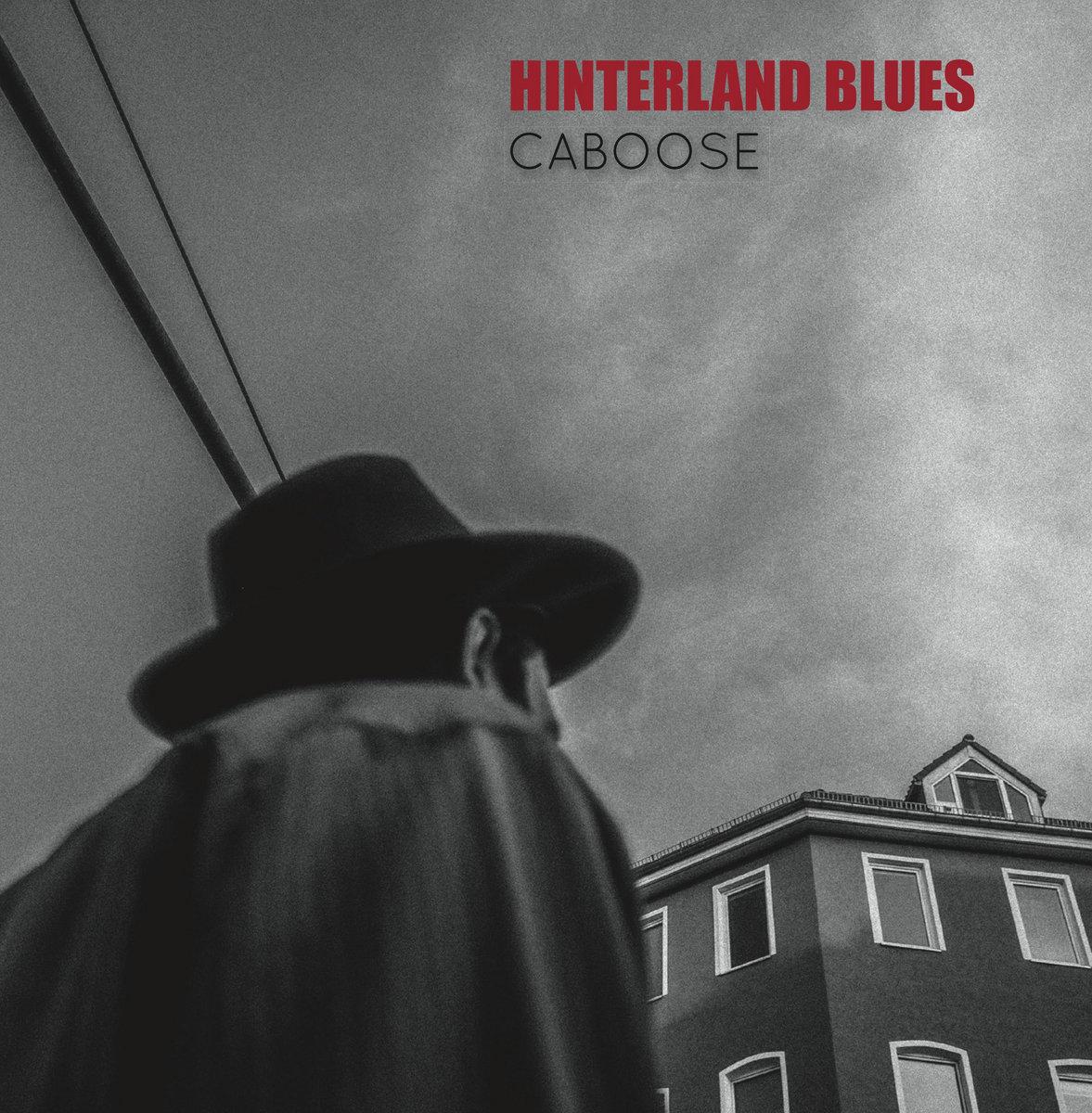 Risultati immagini per caboose hinterland blues