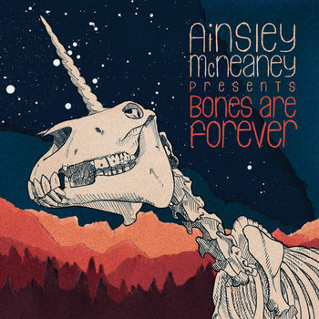 Bones Are Forever by Ainsley McNeaney
